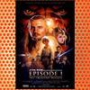 Star Wars- Episode I - The Phantom Menace (1999)