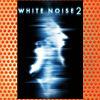 White Noise 2- The Light (2007)
