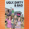Ugly, Dirty and Bad (1976)