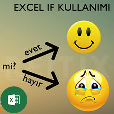Excel if (Eğer) Fonksiyonu ve Örnekleri