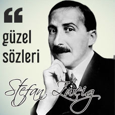 Stefan Zweig'in Güzel Sözleri