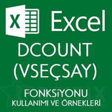 Excel DCOUNT (VSEÇSAY) Fonksiyonu Kullanımı ve Örnekleri