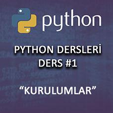 Python Kurulumu (Anaconda ve Atom) | Python Dersleri 1