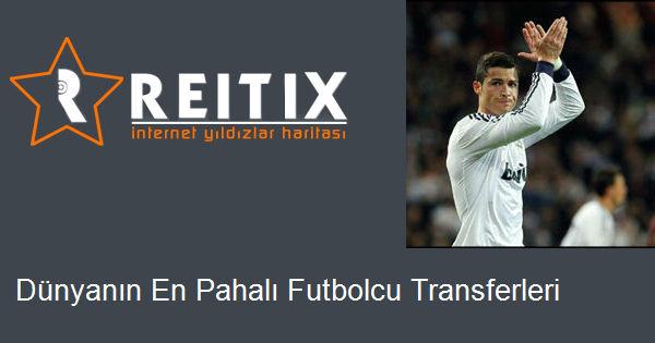 Dünyanın En Pahalı Futbolcu Transferleri