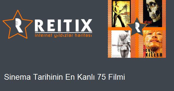 Sinema Tarihinin En Kanlı 75 Filmi
