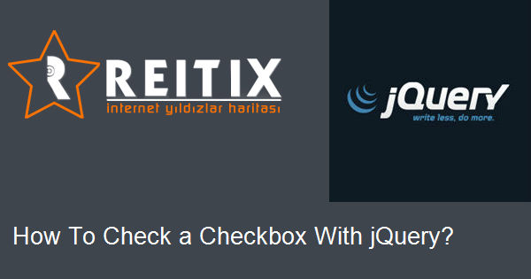 How To Check a Checkbox With jQuery?