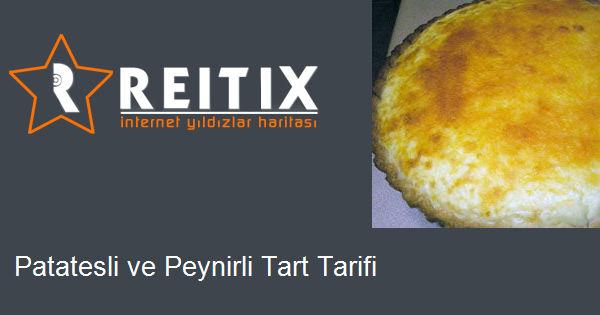 Patatesli ve Peynirli Tart Tarifi