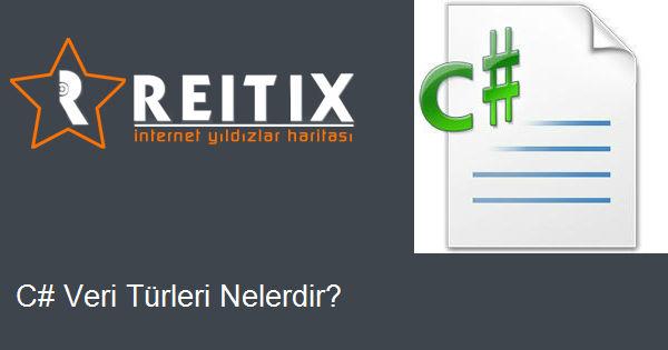 C# Veri Türleri Nelerdir?