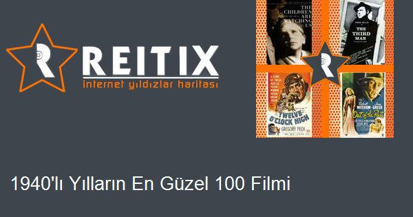 1940'lı Yılların En Güzel 100 Filmi