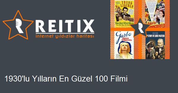 1930'lu Yılların En Güzel 100 Filmi