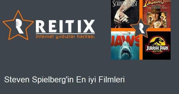 Steven Spielberg'in En iyi Filmleri