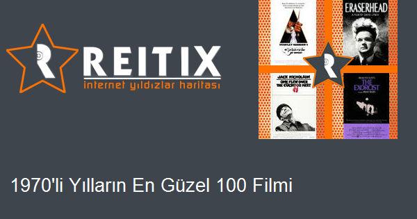 1970'li Yılların En Güzel 100 Filmi