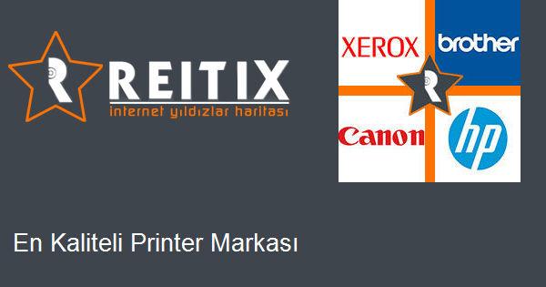 En Kaliteli Printer Markası
