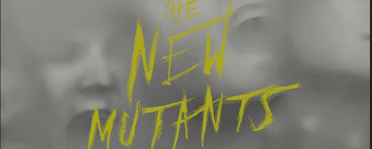 The New Mutants 2019