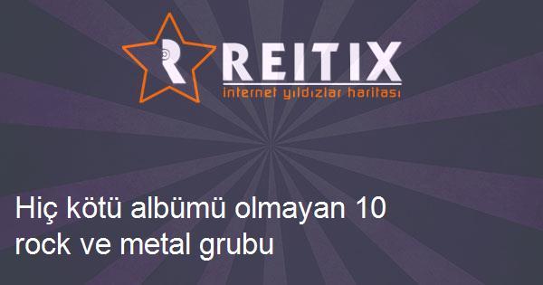 Hiç kötü albümü olmayan 10 rock ve metal grubu