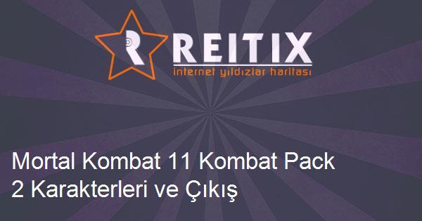 Mortal Kombat 11 Kombat Pack 2 Karakterleri ve Çıkış Tarihi
