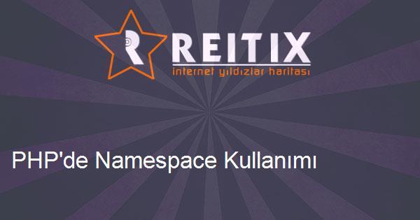 PHP'de Namespace Kullanımı