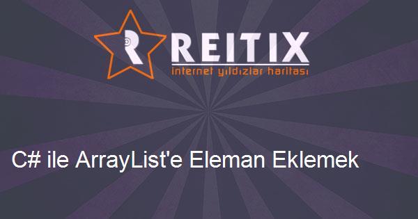 C# ile ArrayList'e Eleman Eklemek