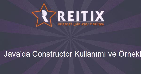 Java'da Constructor Kullanımı ve Örnekleri