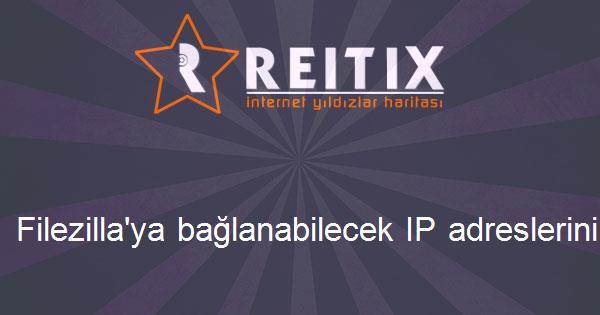 Filezilla'ya bağlanabilecek IP adreslerini sınırlandırmak