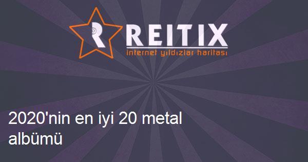 2020'nin en iyi 20 metal albümü