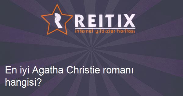 En iyi Agatha Christie romanı hangisi?