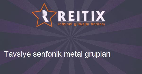Tavsiye senfonik metal grupları