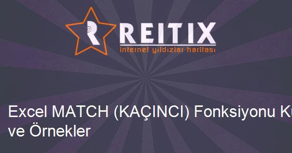 Excel MATCH (KAÇINCI) Fonksiyonu Kullanımı ve Örnekler
