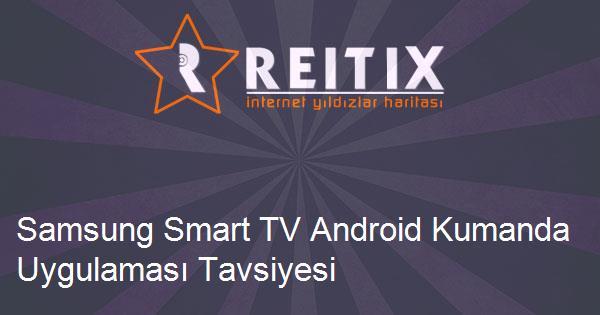 Samsung Smart TV Android Kumanda Uygulaması Tavsiyesi