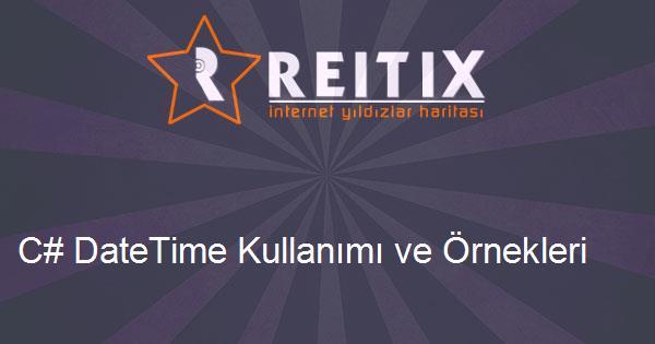 C# DateTime Kullanımı ve Örnekleri