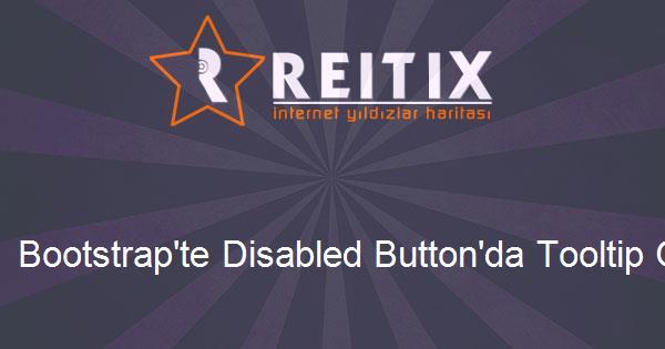 Bootstrap'te Disabled Button'da Tooltip Göstermek