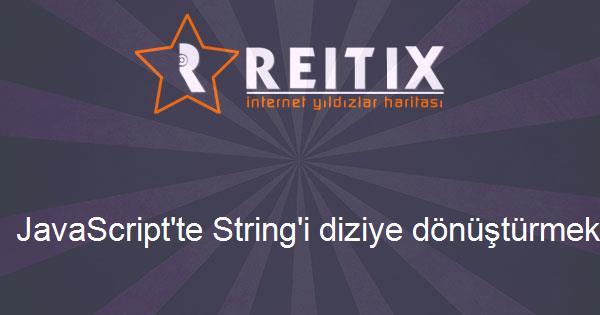 JavaScript'te String'i diziye dönüştürmek