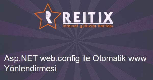 Asp.NET web.config ile Otomatik www Yönlendirmesi
