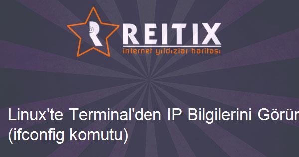 Linux'te Terminal'den IP Bilgilerini Görüntülemek (ifconfig komutu)