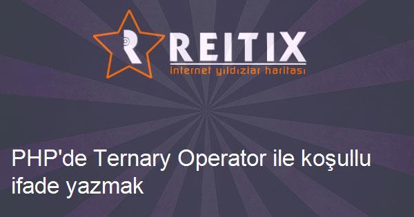 PHP'de Ternary Operator ile koşullu ifade yazmak