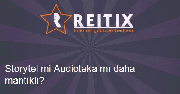 Storytel mi Audioteka mı daha mantıklı?