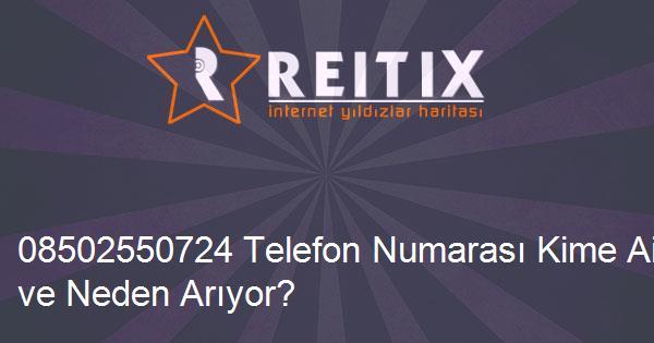 08502550724 Telefon Numarası Kime Ait ve Neden Arıyor?