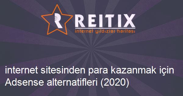 internet sitesinden para kazanmak için Adsense alternatifleri (2020)