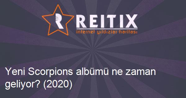 Yeni Scorpions albümü ne zaman geliyor? (2020)