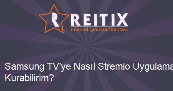 Samsung TV'ye Nasıl Stremio Uygulamasını Kurabilirim?