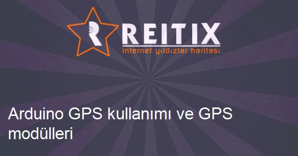 Arduino GPS kullanımı ve GPS modülleri