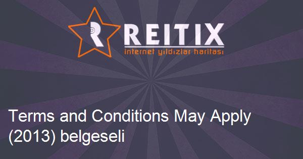 Terms and Conditions May Apply (2013) belgeseli